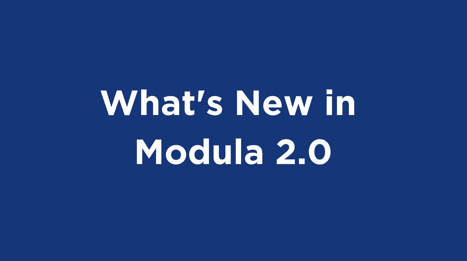 modula-2.0