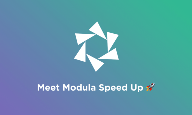 Modula Speed Up