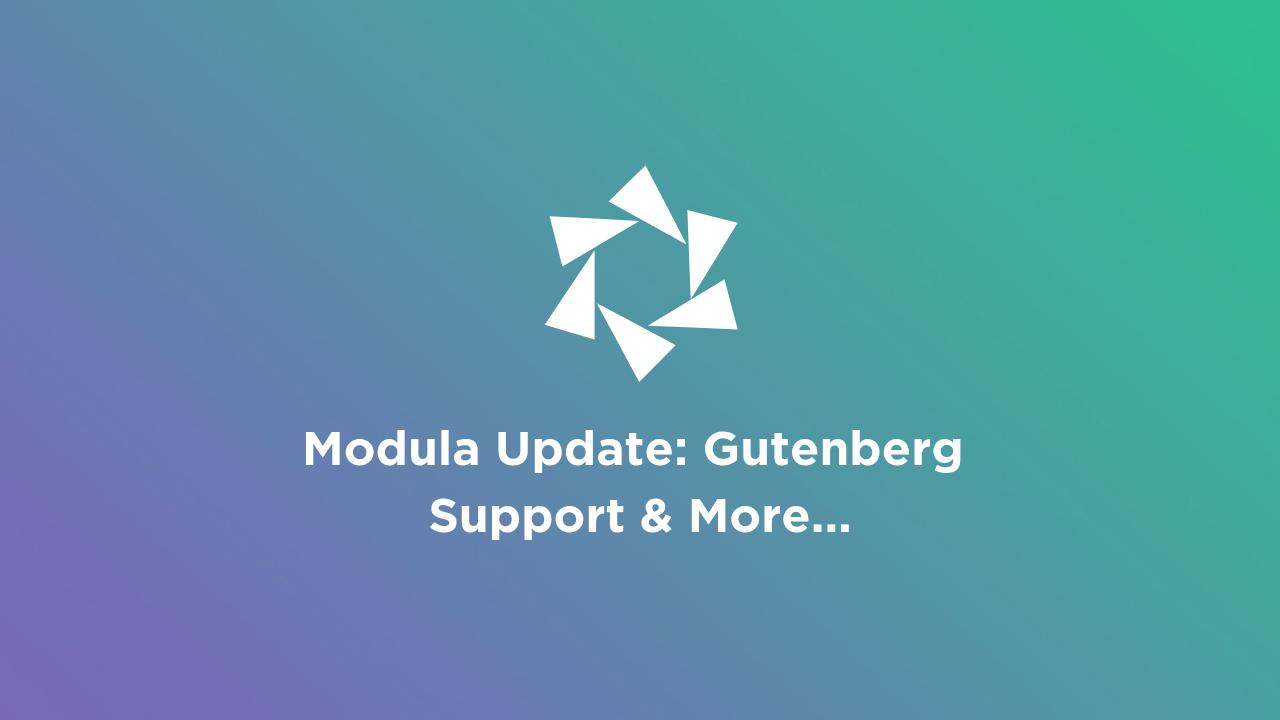 Modula Update